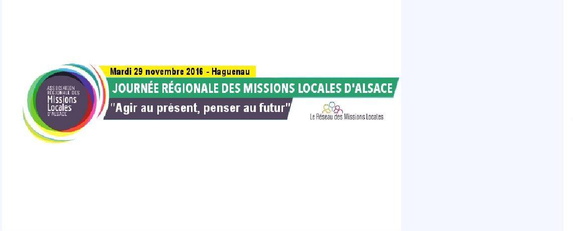 Journée Professionnelle des Mission Locales d'Alsace le 29 Novembre 2016